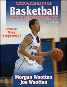 Coaching Basketball Successfully by Morgan Wootten and Joe Wootten Review