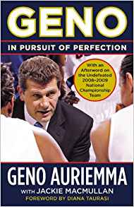 Geno: In Pursuit of Perfection by Geno Auriemma and Jackie Macmillan Review