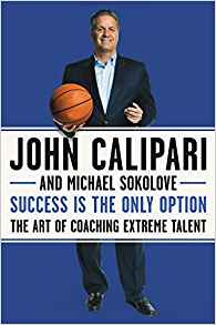 Success is the Only Option: the Art of Coaching Extreme Talent by John Caliper Review