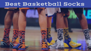 Best Basketball Socks this 2018 Season