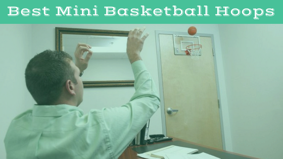 Best Mini Basketball Hoops Review
