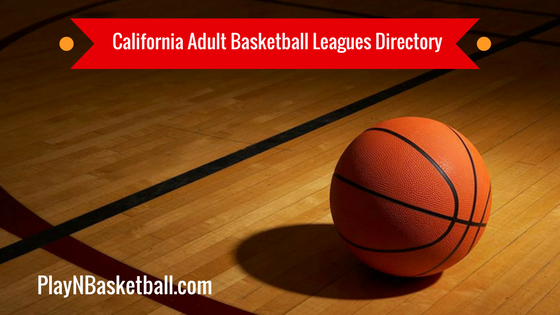California Adult Basketball Leagues Near Me