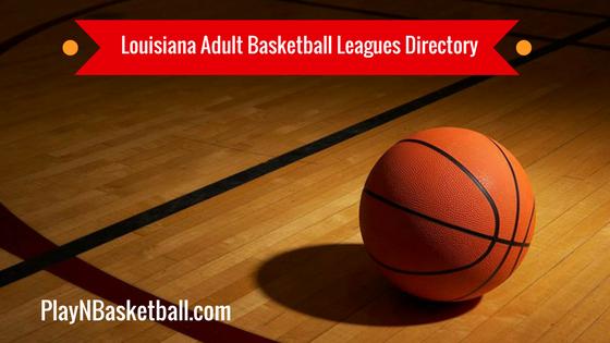 Louisiana Adult Basketball Leagues Near Me