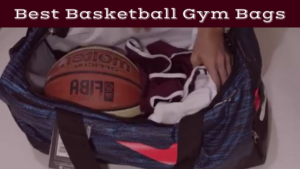 Best Basketball Gym Bags