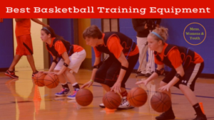 Best Basketball Training Equipment this 2018 Season