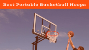 Best Portable Basketball Hoops this 2018 Season
