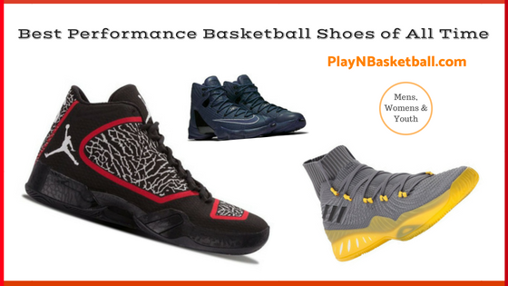 Best Performance Basketball Shoes of All Time