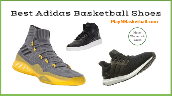 Best Adidas Basketball Shoes this 2018 Season