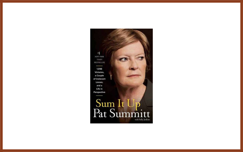 Sum It Up By Pat Summitt Review